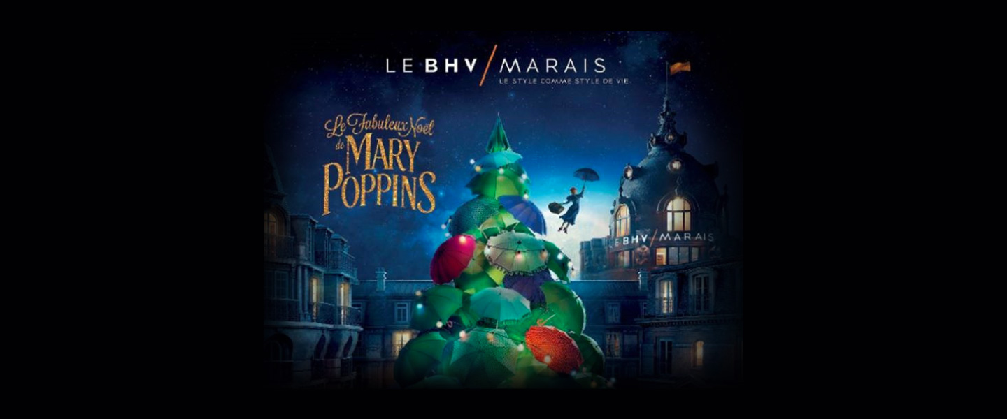 Disney France and The BHV Marais Launch 'The Fabulous Christmas of Mary Poppins'