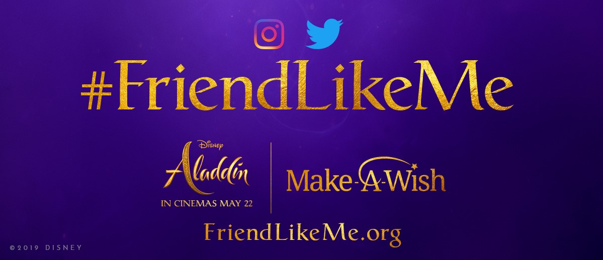 "Disney And Make-A-Wish® Launch #FriendLikeMe Challenge In Celebration Of Upcoming Release ""Aladdin"""